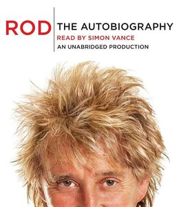 Rod: The Autobiography