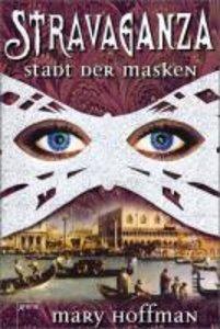 Hoffman, M: Stravaganza 01/Masken
