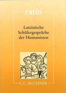 Lateinische Schülergespräche der Humanisten
