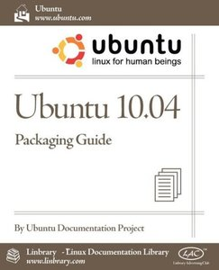 Ubuntu 10.04 LTS Packaging Guide