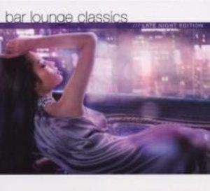 Bar Lounge Classics-Late Night Edition