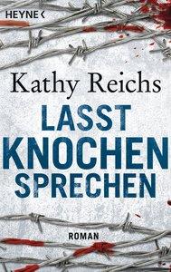 Reichs, K: Lasst Knochen sprechen
