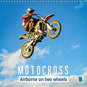 Motocross: Airborne on two wheels (Wall Calendar 2015 300 × 300