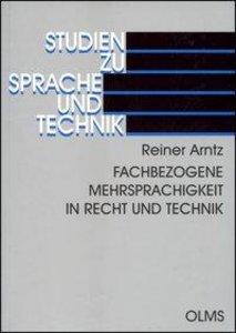 Fachbezogene Mehrsprachigkeit in Recht und Technik