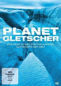 Planet Gletscher-Eine Reise Zu Den Spektakulärsten