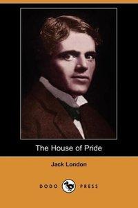 The House of Pride (Dodo Press)