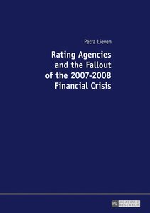 Rating Agencies and the Fallout of the 2007-2008 Financial Crisi