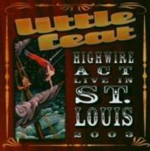 Highwire Act-Live In St.Louis