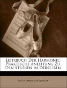 Lehrbuch Der Harmonie: Praktische Anleitung Zu Den Studien in De
