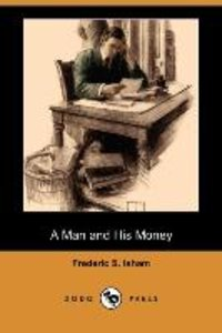 MAN & HIS MONEY (DODO PRESS)