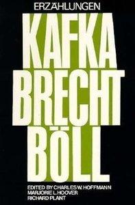 Erzahlungen (Von) Franz Kafka, Bertolt Brecht (Und) Heinrich Bol