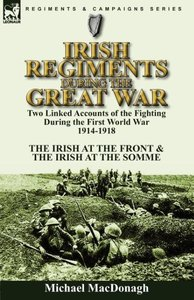 Irish Regiments During the Great War