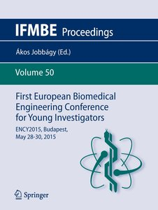 First European Biomedical Engineering Conference for Young Inves