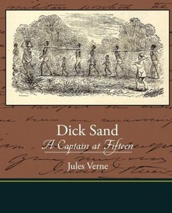 Dick Sand A Captain at Fifteen