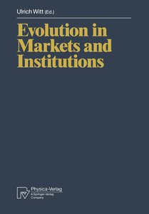 Evolution in Markets and Institutions