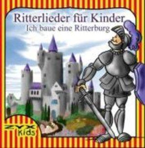 Ich Baue Eine Ritterburg-Ritterlieder Für Kinder