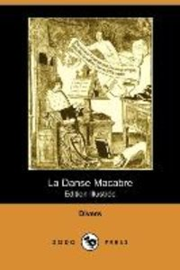 La Danse Macabre (Edition Illustree) (Dodo Press)