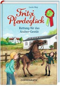 Fritzi Pferdeglück 02. Rettung für das Araber-Gestüt