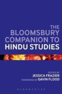 The Bloomsbury Companion to Hindu Studies