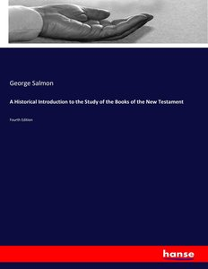 A Historical Introduction to the Study of the Books of the New T