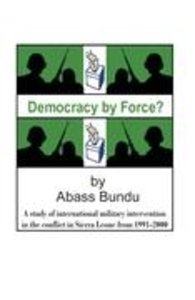 Democracy by Force?