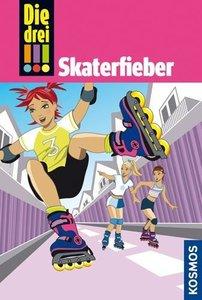 Die drei !!!. Skaterfieber