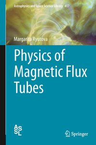 Physics of Magnetic Flux Tubes