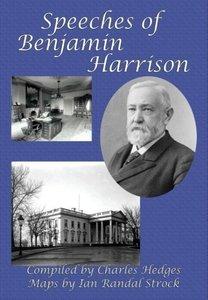 Speeches of Benjamin Harrison