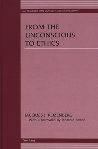 From the Unconscious to Ethics