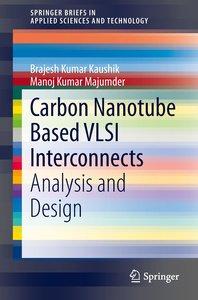 Carbon Nanotube Based VLSI Interconnects