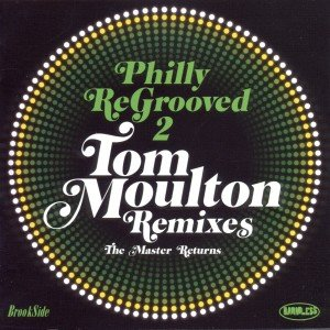 Philly Re-Grooved-The Tom Moulton Remixes Vol.2