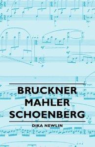 Bruckner - Mahler - Schoenberg