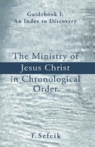 The Ministry Of Jesus Christ In Chronological Order