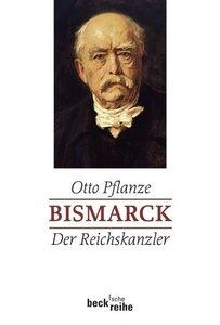 Bismarck 02: Der Reichskanzler