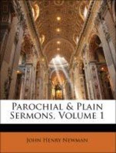 Parochial & Plain Sermons, Volume 1