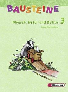 Bausteine Mensch Natur Kultur 3. Arbeitsheft. Baden-Württemberg