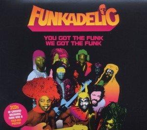 You Got The Funk We Got The Funk
