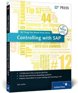Controlling with SAP: 100 Things You Should Know About...