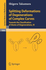 Splitting Deformations of Degenerations of Complex Curves