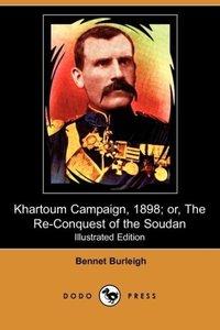 Khartoum Campaign, 1898; Or, the Re-Conquest of the Soudan (Illu