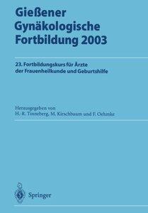 Gießener Gynäkologische Fortbildung 2003