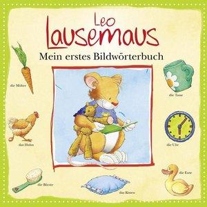 Leo Lausemaus - Mein erstes Bildwörterbuch