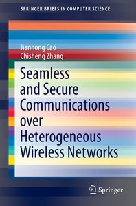 Seamless and Secure Communications over Heterogeneous Wireless N