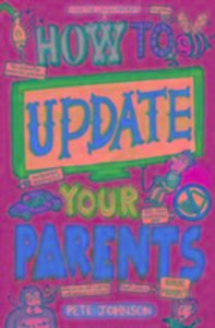 How to Update Your Parents