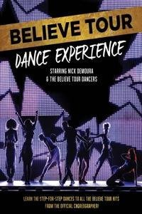 Believe Tour Dance Experience