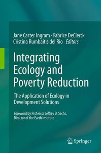 Integrating Ecology and Poverty Reduction
