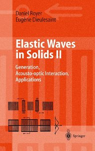 Elastic Waves in Solids II