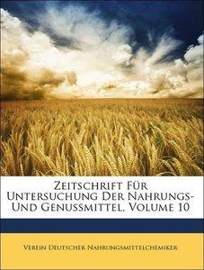 Zeitschrift Für Untersuchung Der Nahrungs- Und Genussmittel, Zeh