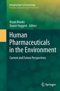 Human Pharmaceuticals in the Environment