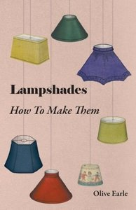 Lampshades - How to Make Them